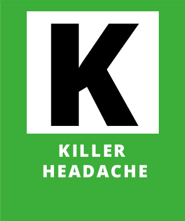K for Killer Headache, a possible sign of a stroke | Stroke Recovery Foundation