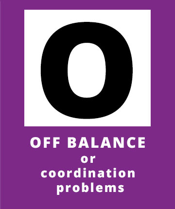 O for Off Balance or coordination problems a possible sign of a stroke | Stroke Recovery Foundation